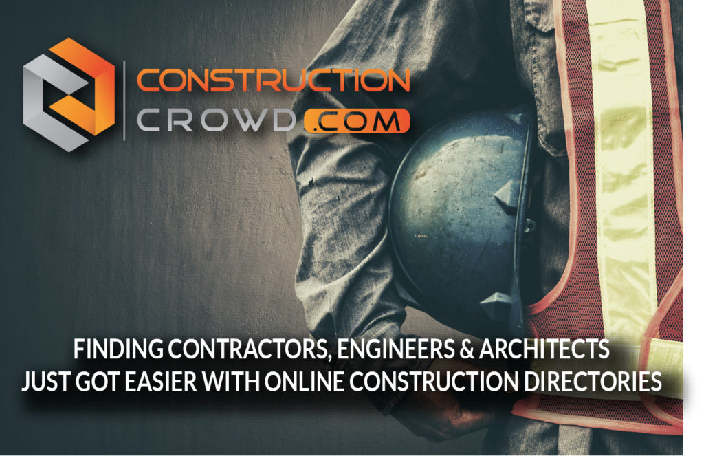 Finding Contractors, Engineers & Architects Got Easier With Online Construction Directories