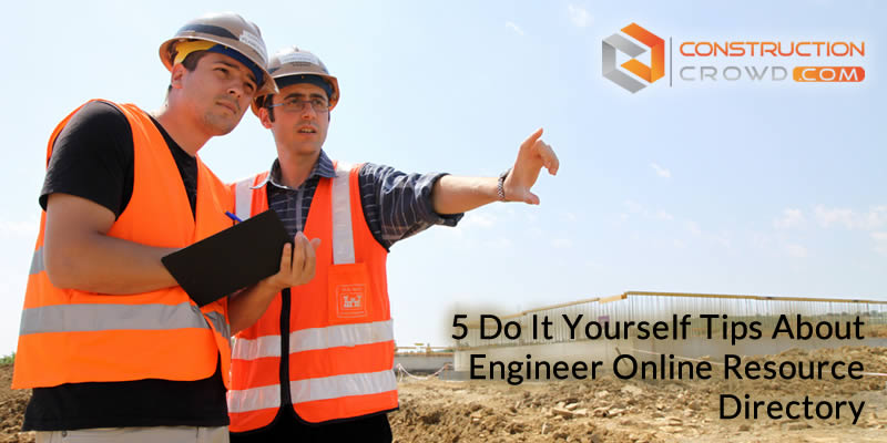 5 Do It Yourself Tips About Engineer Online Resource Directory